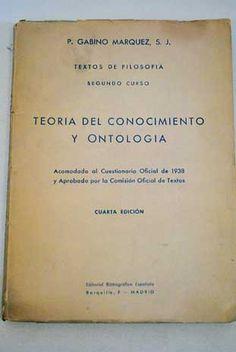 Teoría del conocimiento y ontología. Textos de filosofía. Segundo curso