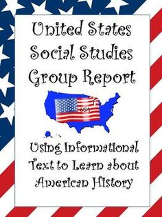 United States History Social Studies Group Project: Great for Any Topic  If you are a social studies teacher, and want to put the work back into your students' hands, then this project is for you. You will give your students the topic, and then they will break into groups to conduct the research based on four different areas for their report. Then, they will become the teachers who will present the knowledge to the class at the end! $