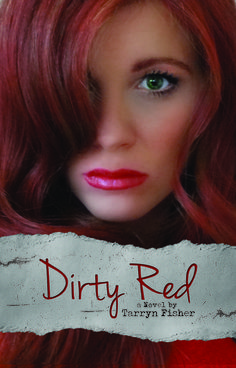 Dirty Red (Love Me With Lies, #2)   I love this book , even though this bitch is crazy