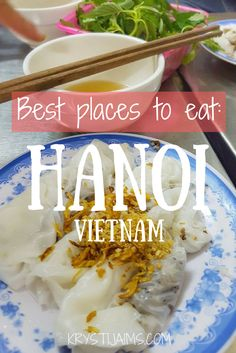 Best Places To Eat: Hanoi, Vietnam | Krysti Jaims