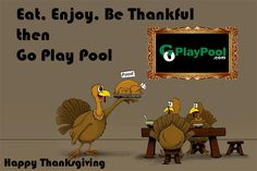 Happy Thanksgiving to all family, friends and fans! Enjoy and be safe! #thanksgiving #enjoy #besafe #pool #turkey #eat #play #fun