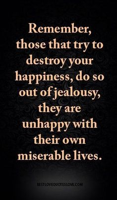 13 Best miserable people quotes images | Quotes, Me quotes ...