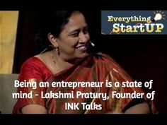 Being an entrepreneur is a state of mind - Lakshmi Pratury, Founder of I...