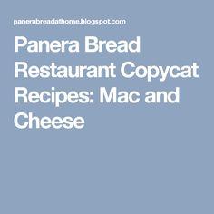 Panera Bread Restaurant Copycat Recipes: Mac and Cheese