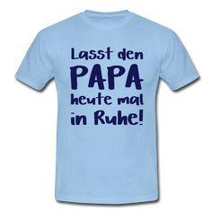 T-Shirt ALTER MANN DER SEINE KINDER LIEBT Spruch lustig Vater Papa Tochter Sohn