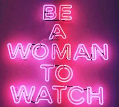 Ideas For Quotes Girl Power Watches Neon Quotes, Neon Words, Neon Aesthetic, Go For It, Pure Romance, Neon Lighting, Wall Collage, Collage Ideas, Aesthetic Wallpapers