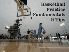 Tips for Planning an Awesome Basketball Practice