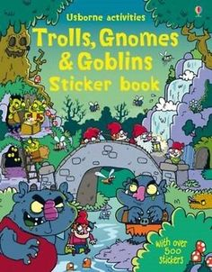 Trolls, Gnomes & Goblins Sticker Book 9781409581345, Paperback, BRAND NEW
