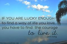 find the courage.