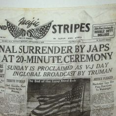 Stars & Stripes (Pacific Edition) ~~ V-J Day * August 14, 1945 ~~~~~~ JAPANESE SURRENDER