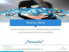 """Nuevas Ideas """"Buscamos nuevos paradigmas para crear grandes soluciones  que se ajusten a tus necesidades"""" #Emprendedor #Emprendedores #Negocios #Empresas #BSIVenezuela #BlackSwanInternational #DesarrolloMultiplataforma #DiseñoWeb #WebDesign #DesarrolloWeb #Web #Dominios #Hosting #Love #Instagood #International #Margarita #IslaDeMargarita #MargaritaIsland #Venezuela #f4f http://bit.ly/1Owy3vY by bsivenezuela"""