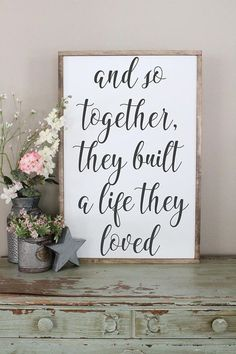 And So Together They Built A Life They Loved Wood Sign Framed Sign Bedroom Wall Art Couples Sign Farmhouse Style Sign Love Decor - Quotes For Single Mom - Ideas of Quotes For Single Mom - Love Wood Sign, Love Signs, Art Mural, Wall Art, Wall Décor, Framed Artwork, Easy Home Decor, Romantic Home Decor, My New Room