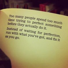 Perfectionists...