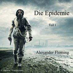 Die Epidemie - Zombieromanserie von Alexander Fleming jetzt auch im Doppelband als Taschenbuch erhältlich.