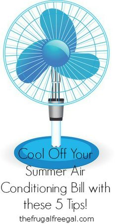 Cool Off Your Summer Air Conditioning Bill With These 5 Tips