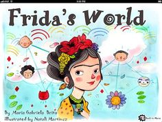 Frida's World story app - cross curricular art and Spanish. Can be read in English or Spanish. Early elementary/primary. $2.99
