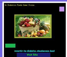 Un Diabetico Puede Comer Frutas 191158 - Aprenda como vencer la diabetes y recuperar su salud.