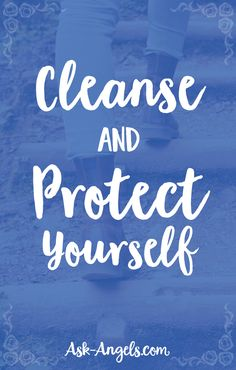 Cleanse and Protect Yourself