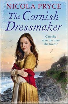 The Cornish Dressmaker (Cornish Saga): Amazon.co.uk: Nicola Pryce: 9781786493835: Books