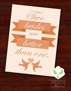 Greeting card  Two brides are better than by PapersaurusCreative, $3.50
