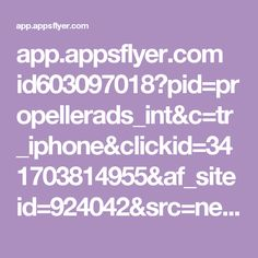 app.appsflyer.com id603097018?pid=propellerads_int&c=tr_iphone&clickid=341703814955&af_siteid=924042&src=network&ch=uaex&af_cpi=2.5