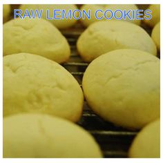 Raw Lemon Cookies 2 cup Cashews 1/4 cup Agave Nectar 3 TBSP Lemon Juice 2 1/2 TBSP Lemon Zest, finely chopped 1 tsp Vanilla Powder 1/4 tsp Celtic Sea Salt DIRECTIONS: 1) Process cashews in food processor until powdery. 2) Add the rest of the ingredients & process on low until dough forms large ball. 3) Scoop out about 1 ½ TBSP of dough. Roll and flatten into cookies shapes. 4) store in plastic bag in freezer, up to 3 mo. Enjoy!  - Get 200 more recipes on the raw food cleanse app for iPhone