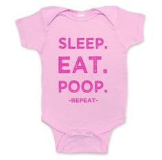 Funny baby clothes - Eat Sleep Poop - Childrens Clothing - Baby girl pink onesie. $15.00, via Etsy.