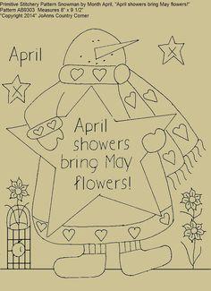 "Primitive Stitchery E-Pattern Snowman by Month April, ""April showers bring May flowers!"""