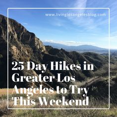 25 Day Hikes in Greater Los Angeles