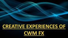 9efdd4761b CREATIVE EXPERIENCES OF CWM FX LATEST UPDATES - Video Dailymotion