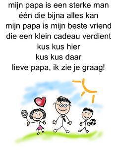 versje vaderdag Mamas And Papas, Mom And Dad, Baby Love, Slogan, Hand Lettering, Teaching, School, Kids, Google
