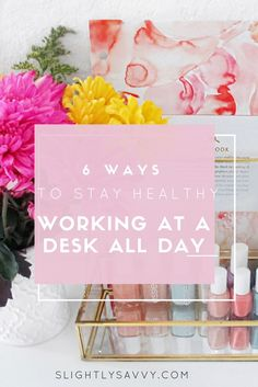 stay healthy at work