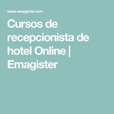 Cursos de recepcionista de hotel Online | Emagister