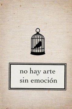 no hay arte sin emoción