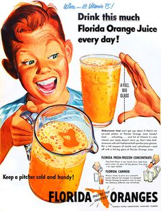 Drink This Much!  vintage ad for Florida Oranges and Orange Juice