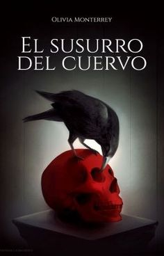 El susurro del cuervo #wattpad #misterio-suspenso