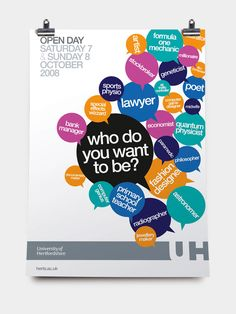 Open Day Campaign - Poster by University of Hertsfordshire.