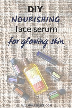 DIY Nourishing Essential Oil Face Serum for Bedtime | Follow this easy recipe to have naturally glowing skin each morning when you get up! #DoTERRA #essentialoils #diybeauty #naturalbeauty #nontoxic #fullgreenlife
