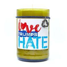 Over Love, State Of The Union, Wine Label, Scented Candles, Coffee Cans, Hate, Coconut, Just For You, Canning