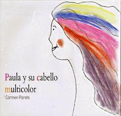 Trabajamos las emociones en el aula: Paula y su pelo multicolor - Inevery Crea