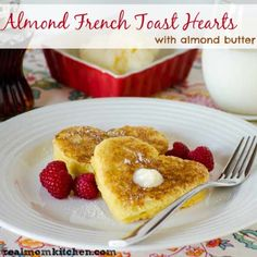 Almond French Toast Hearts with Almond Butter - Real Mom Kitchen
