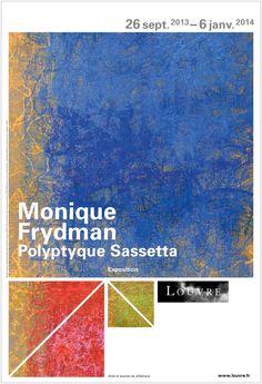 Exposition Art contemporain au Louvre Monique Frydman  Polyptyque Sassetta   du 26 Septembre 2013 au 6 Janvier 2014