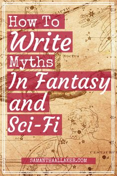 Creating a myth is a great way to add depth, history and magic to your fantasy and sci-fi worlds. Learn to how write myths here: