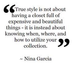 Fashion Quote ~ Nina Garcia
