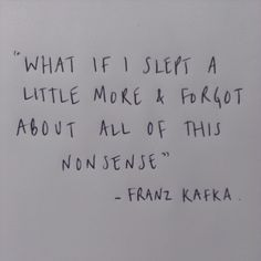 Franz Kafka Quotes About Life - - Kafka Quotes, Poem Quotes, Words Quotes, Wise Words, Life Quotes, Sayings, Pretty Words, Beautiful Words, Literature Quotes