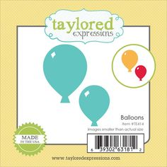 Taylored Expressions - Die - Balloons #TayloredExpressions