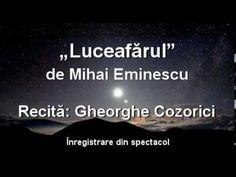 """Gheorghe Cozorici recită """"Luceafărul"""" de Mihai Eminescu – integral Romania, Youtube, History, Quotes, Books, Audio, Amazing, Souvenirs, Quotations"""