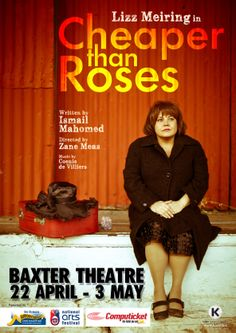 """Lizz Meiring in """"Cheaper than Roses"""" - a play by Ismail Mahomed, directed by Zane Meas. One woman production. Baxter run Cape Town SA 2014. Produced by Kosie House of Theatre"""