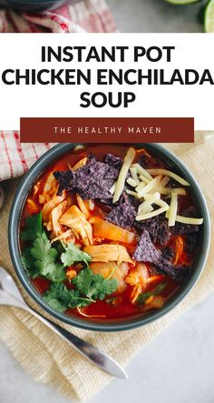 Dinner is ready in 25 minutes with this easy and delicious Instant Pot Enchilada Soup including shredded chicken, brown rice and enchilada sauce! Optional toppings including tortilla chips, shredded cheese and avocado make this pressure cooker enchilada soup a hit for everyone! Chicken Enchilada Soup, Enchilada Sauce, Chicken Enchiladas, Healthy Menu, Healthy Soup Recipes, The Healthy Maven, Instant Pot Dinner Recipes, Bowl Of Soup, Mexican Dishes