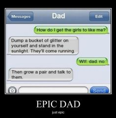 HAHAHA I can only guess what dad is talking about ;-)